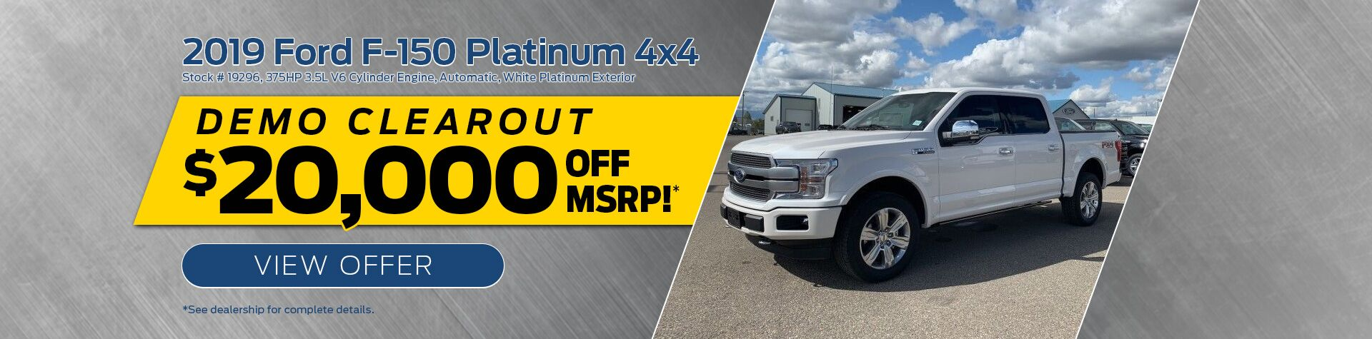 2019 Ford F-150 Platinum 4x4 Demo Clearout