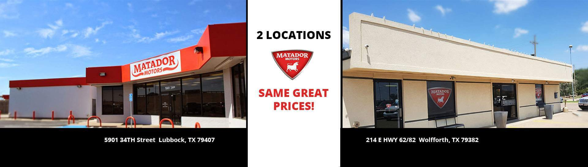 Matador Motors - 2 Locations in Texas