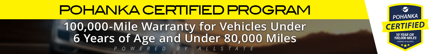 The Pohanka Warranty Vehicle Program