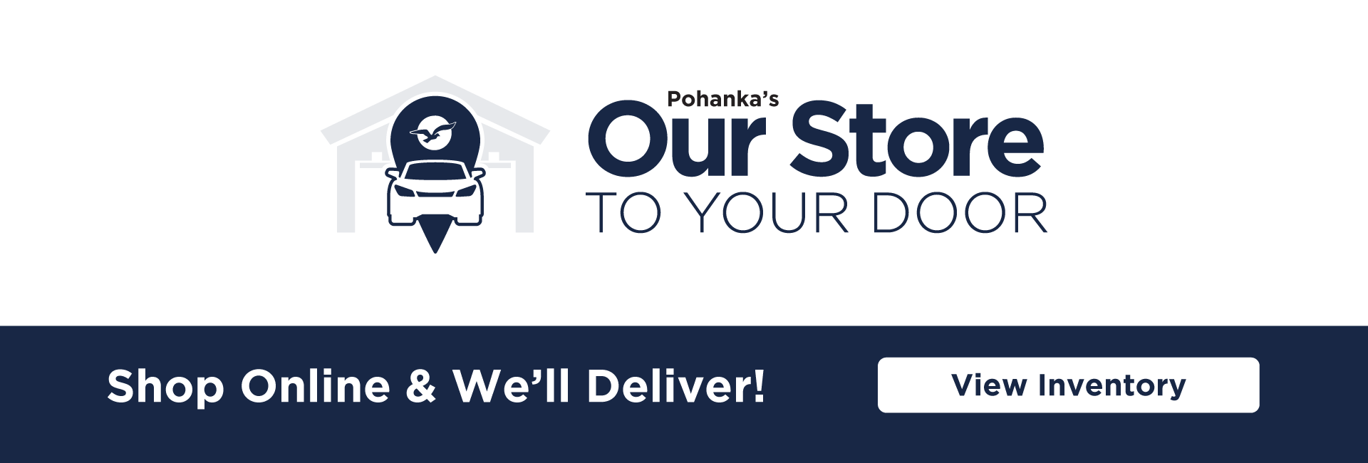 Pohanka Our Store to Your Door