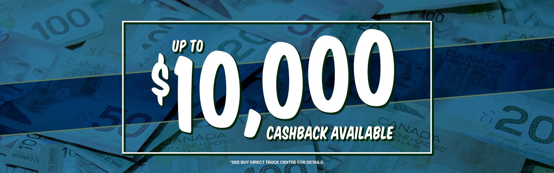 Up to $10,000 Cashback Available