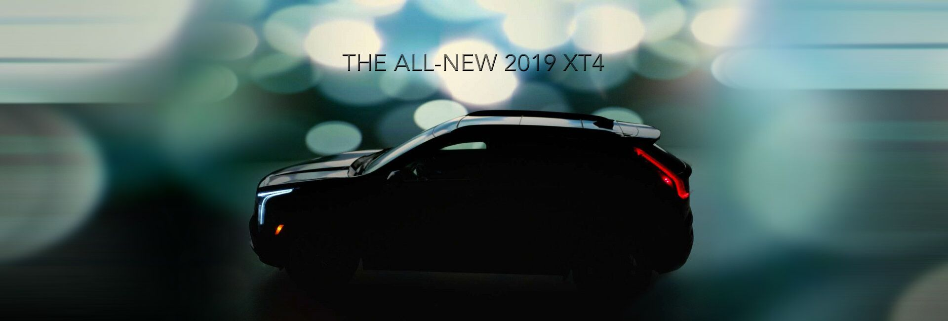 THE ALL-NEW 2019 XT4