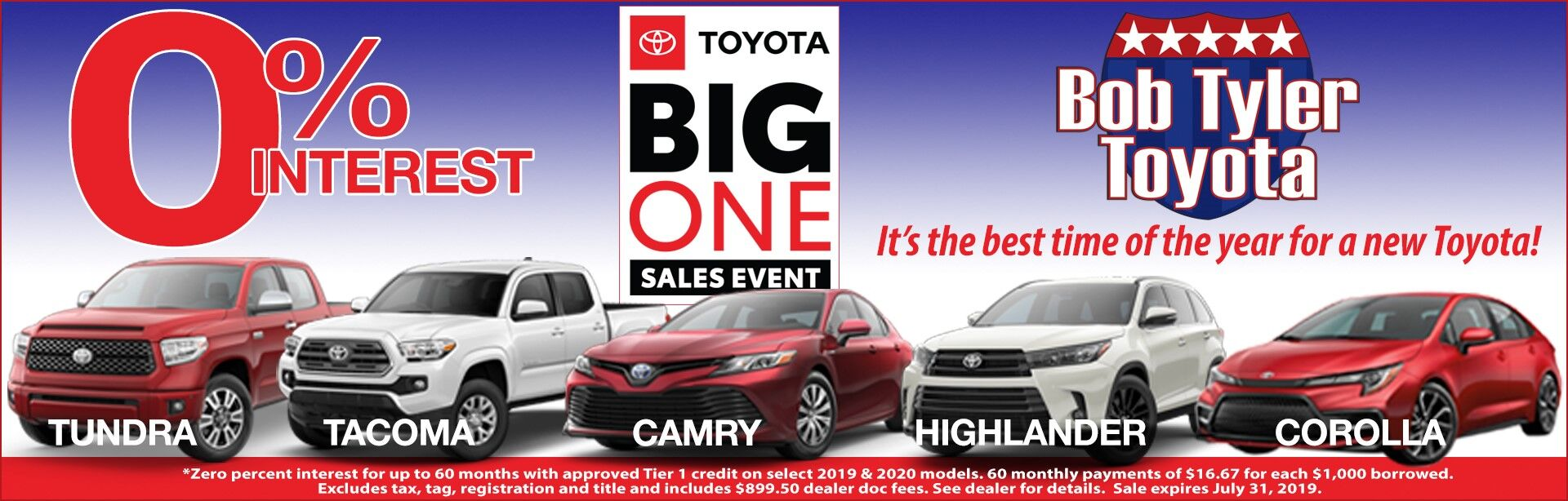 0% Interest Big One Sales Event