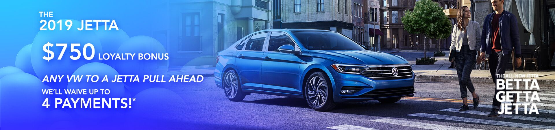 2019 Jetta Loyalty and Pull Ahead Slide