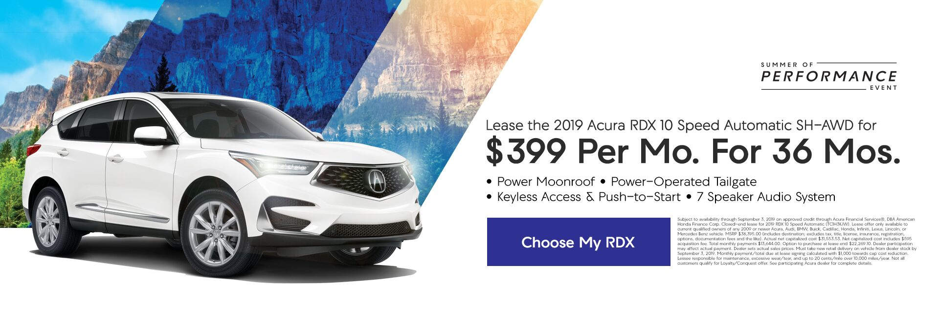 Lease the 2019 Acura RDX during the Summer of Performance event. Expires 9/3/19