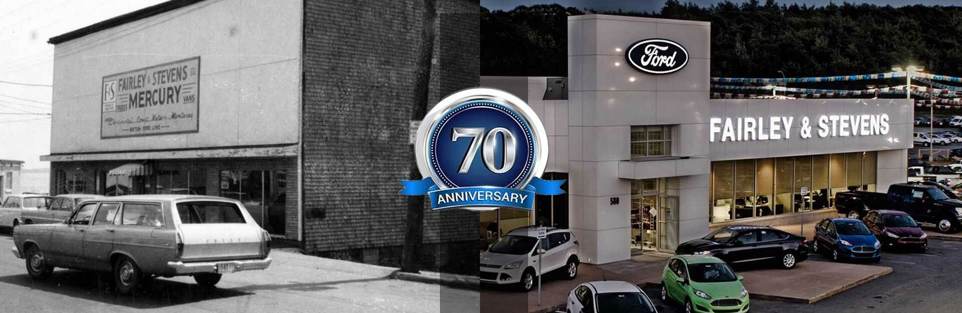 Fairley & Stevens Ford 70 Year Anniversary