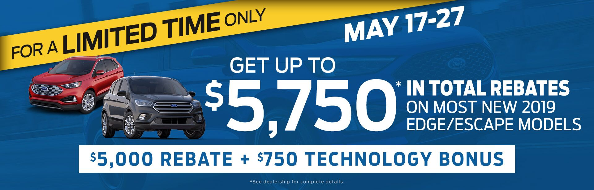 Get Up to 5,750 in Total Rebates