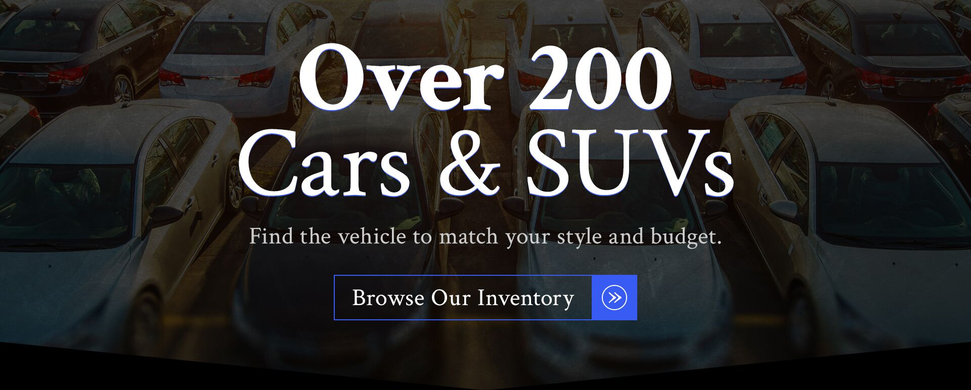 Over 200 Cars & SUVs