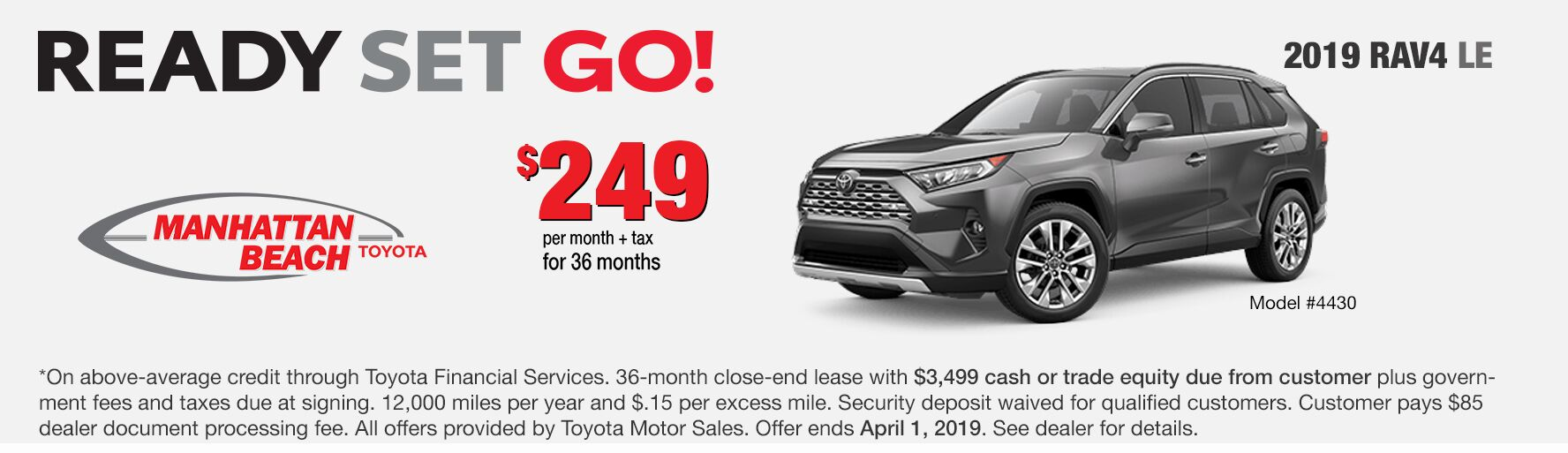 2019 RAV LE Lease special