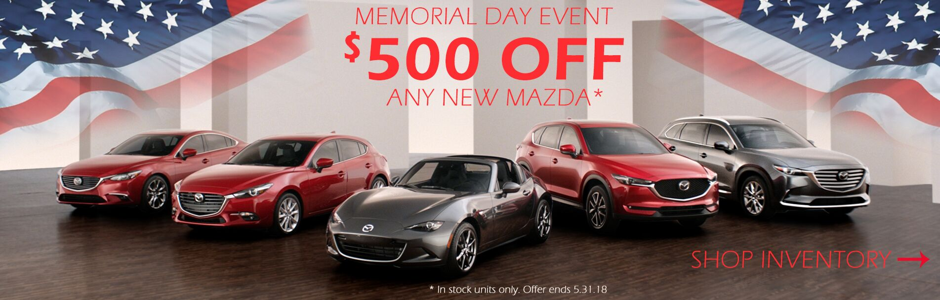 Memorial Day Event at Rochester Mazda