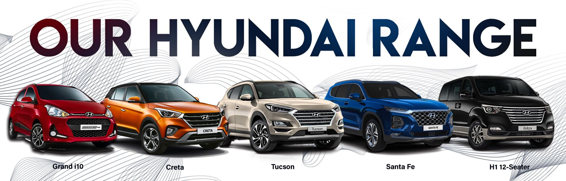 CURRENT HYUNDAI RANGE - WEBSITE
