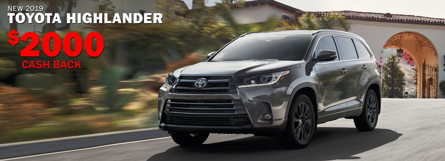 $2000 Cash Back on 2019 Toyota Highlander