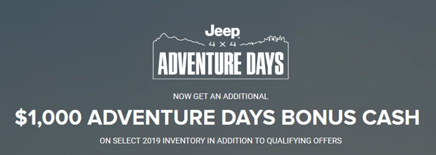 Jeep Adventure Days $1000 Bonus Cash