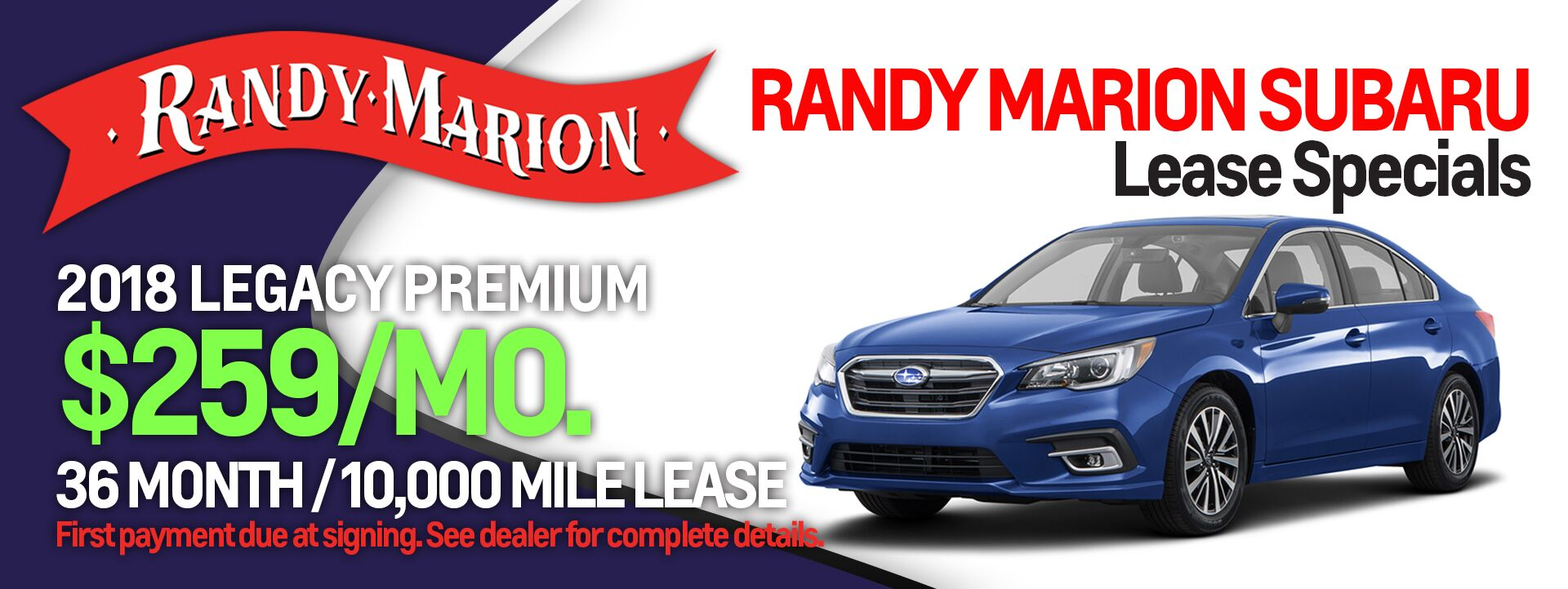 Legacy Lease Special