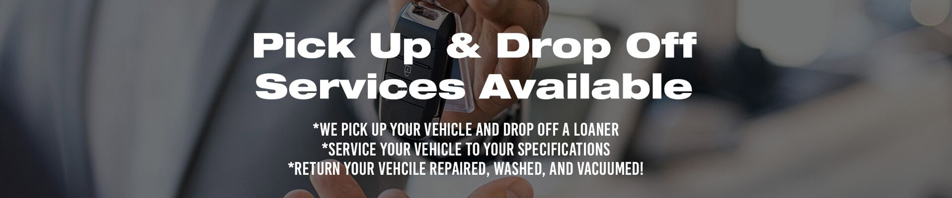 Pick Up & Drop Off