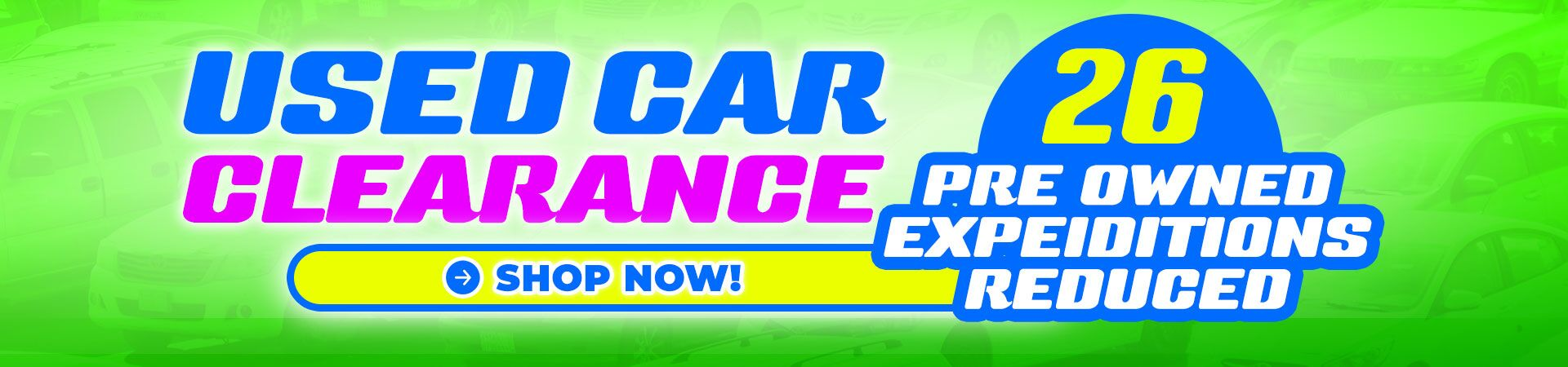 Used Car Clearance - 26 Pre-Owned