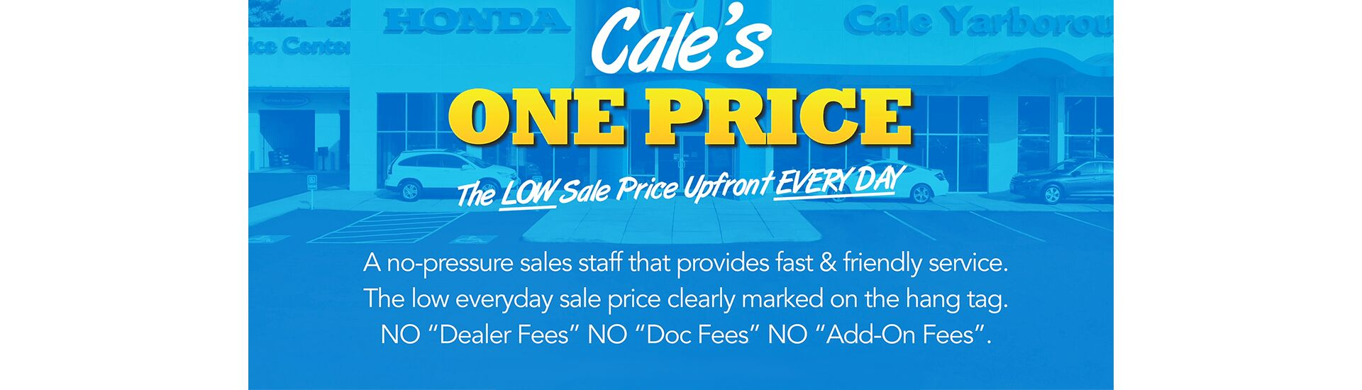 Cale's One Price