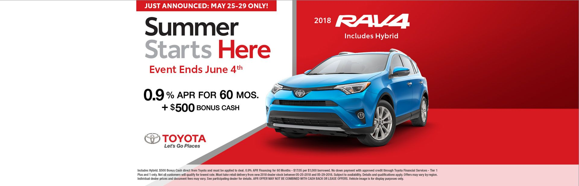 $500 Memorial Day BONUS CASH on 2018 RAV4!