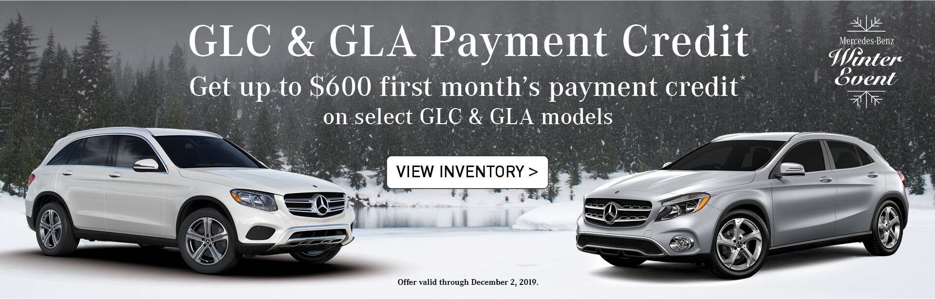 Receive up to $600 first month's payment credit on select 2019/2020 GLC & GLA models