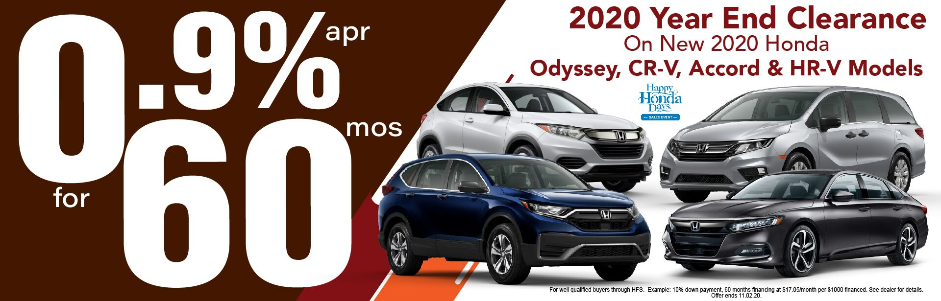 2020 Honda Year End Clearance: 0.9% APR for 60 Mos.