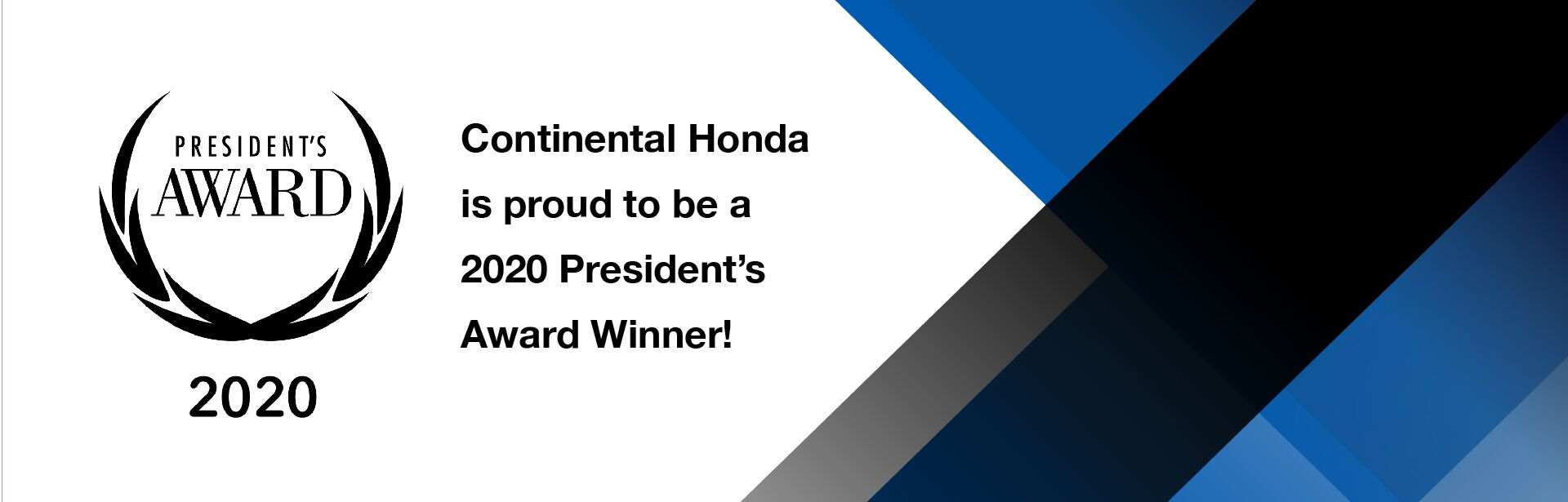 2020 Honda Presidents Award