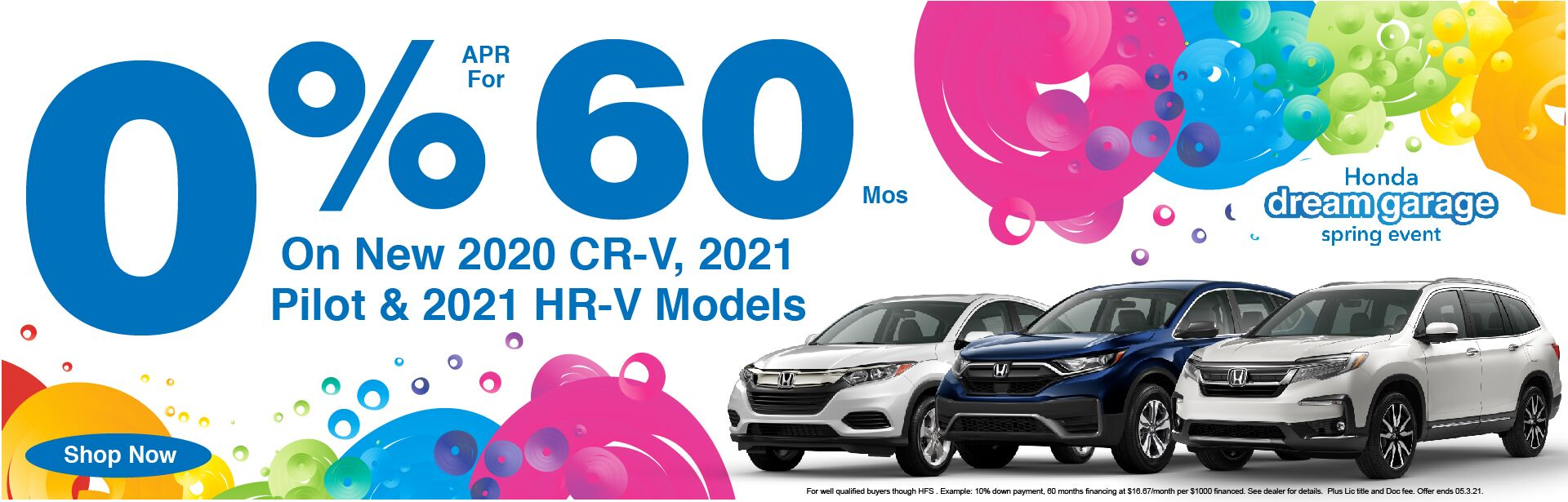 0% APR x 60 on 2020 CR-V, 2021 Pilot, & 2021 HR-V