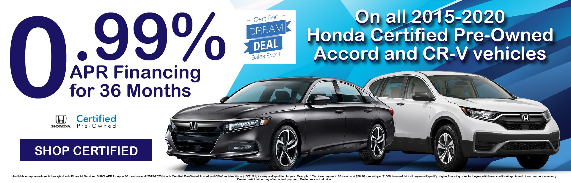 Certified Pre-Owned Civic .99% APR x 36