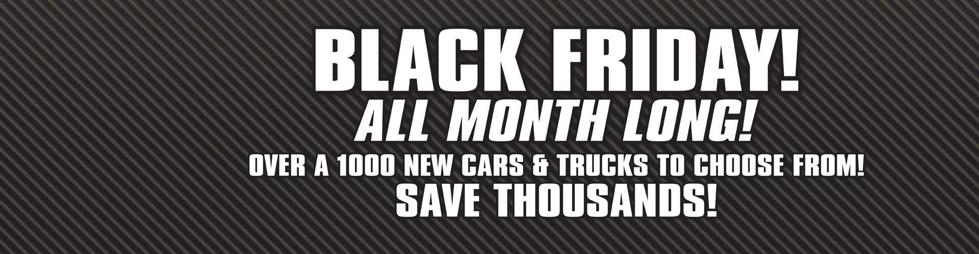 Black Friday Event! - All Month Long!