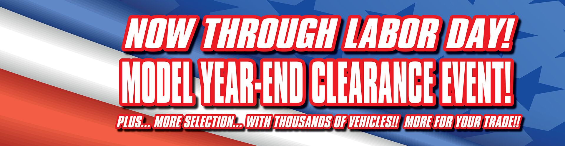 Model Year-End Clearance Sale! - Trade In Your Old Car!