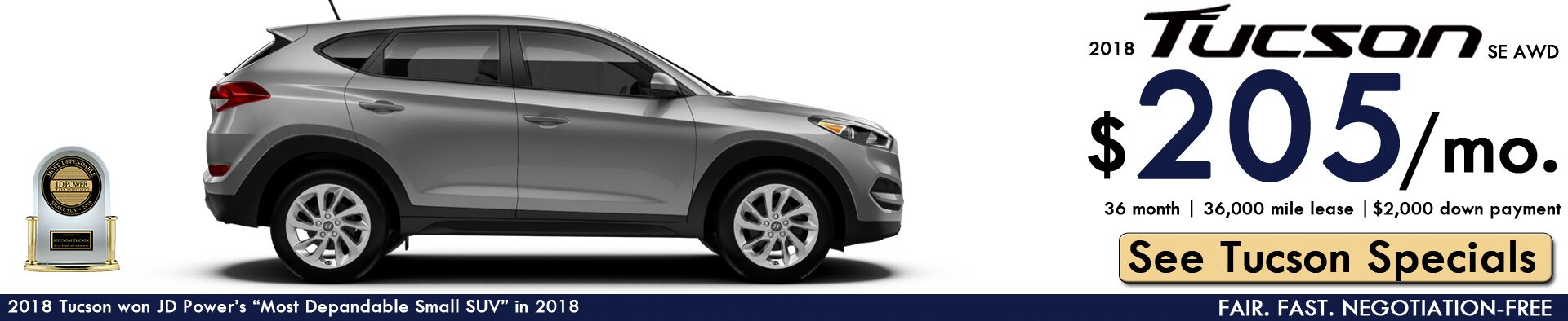 2018 Tucson Lease: $205/month