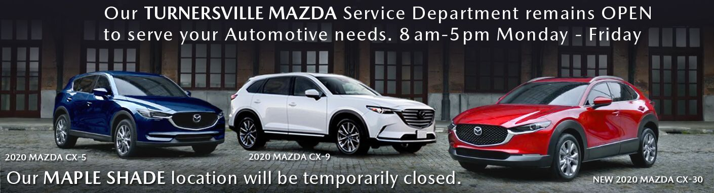 TURNERSVILLE MAZDA- Service Department remains OPEN
