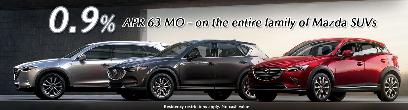 0.9% APR / 63 MO - on all Mazda SUV
