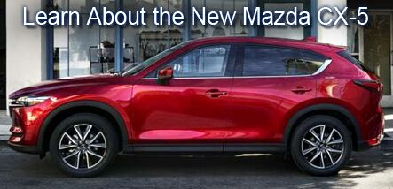 It's Here. Luxury Ride-High Tech - 2018 Mazda CX-5