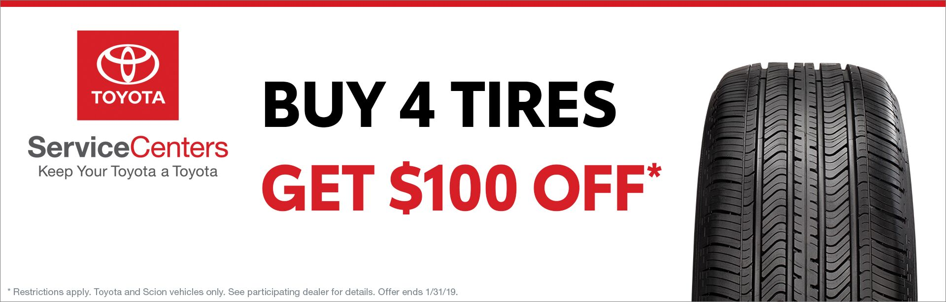 Buy 4 Tires - Get $100 Off
