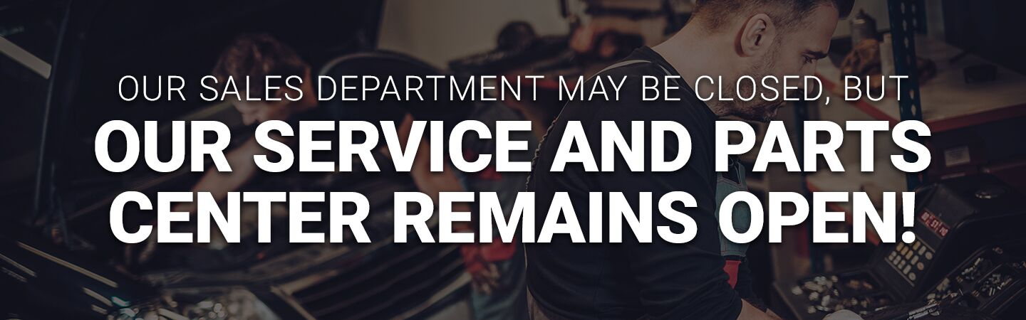 Service and Parts Center Remains Open