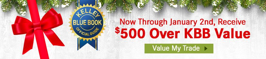 Receive $500 Over KBB Value Today!