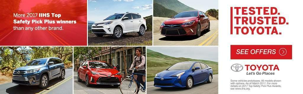 Tested. Trusted. Toyota.