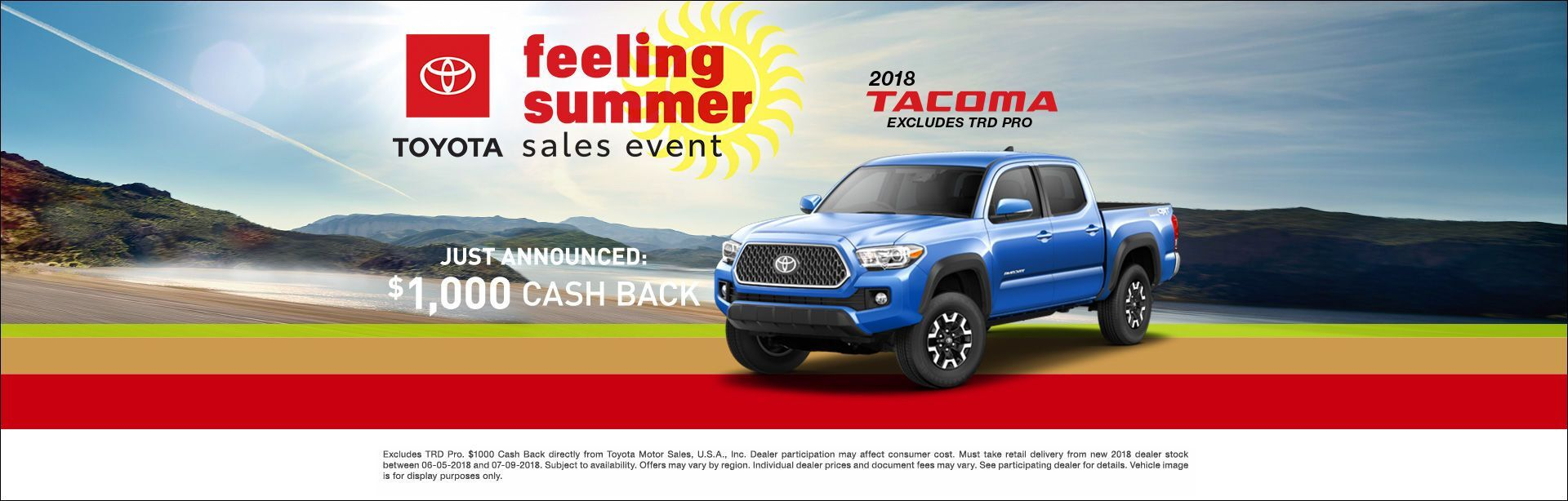 Feeling Summer Tacoma Cash Back