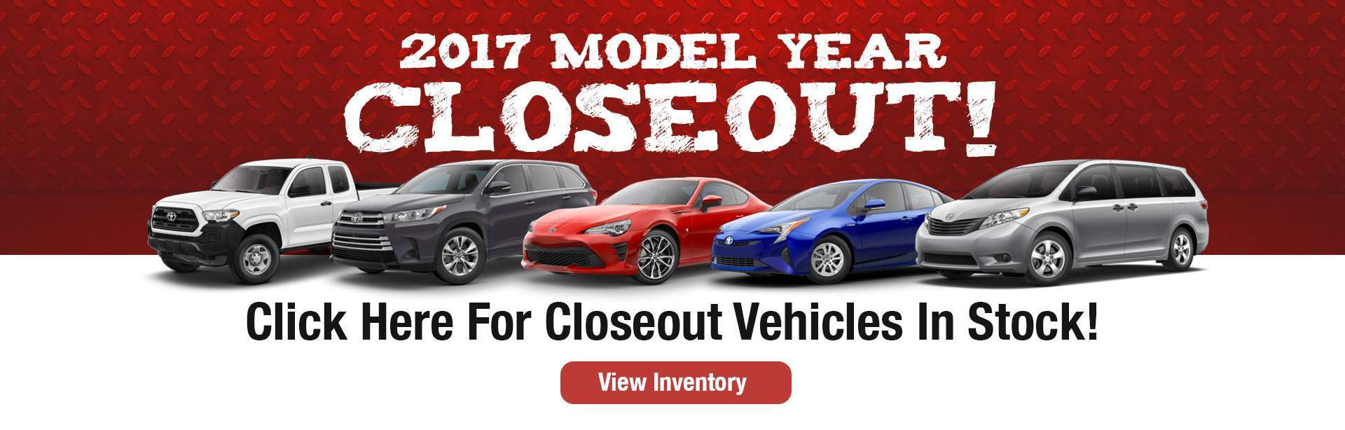 2017 Model Year Closeout