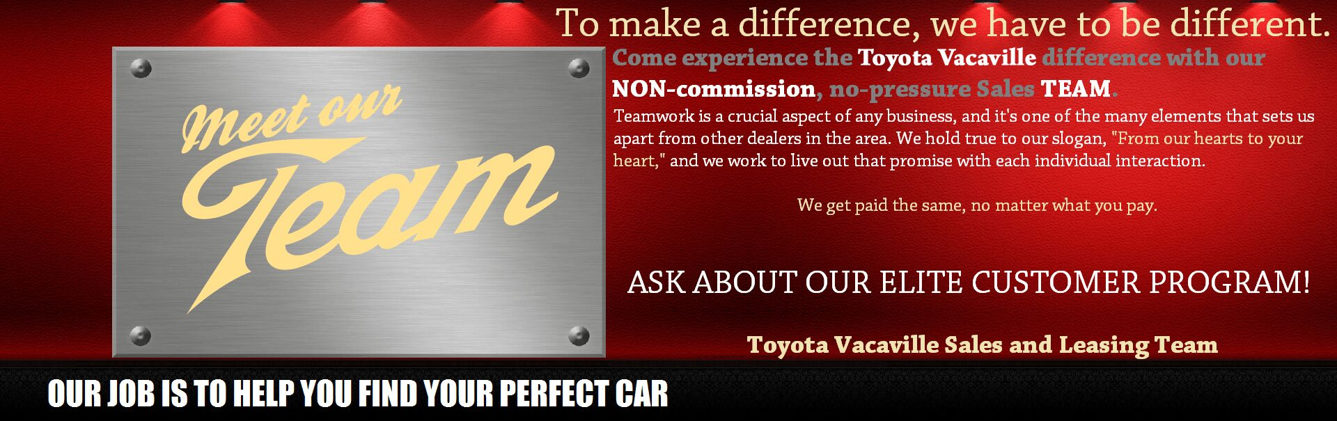 Toyota Vacaville Non-commission Team