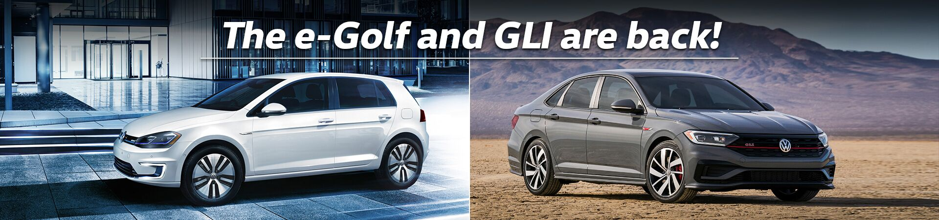 e-golf and GLI are BACK!