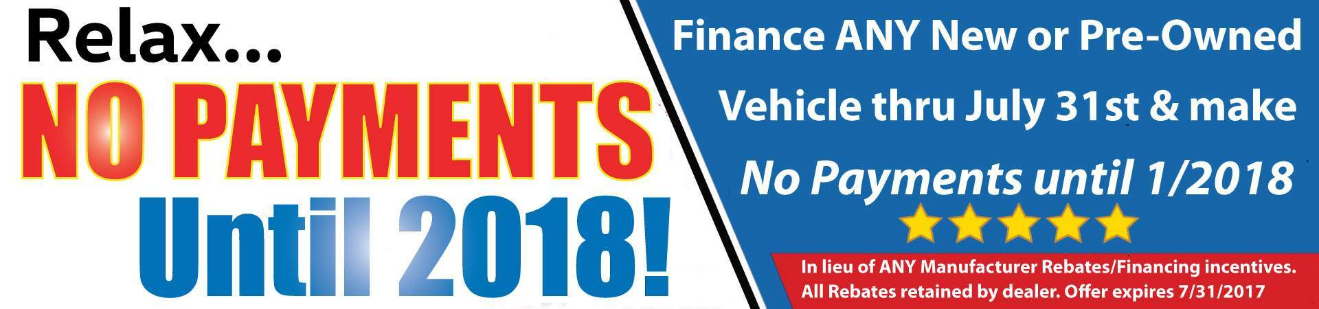 Finance ANY New or Pre-Owned Vehicle & make No Payments until 2018!
