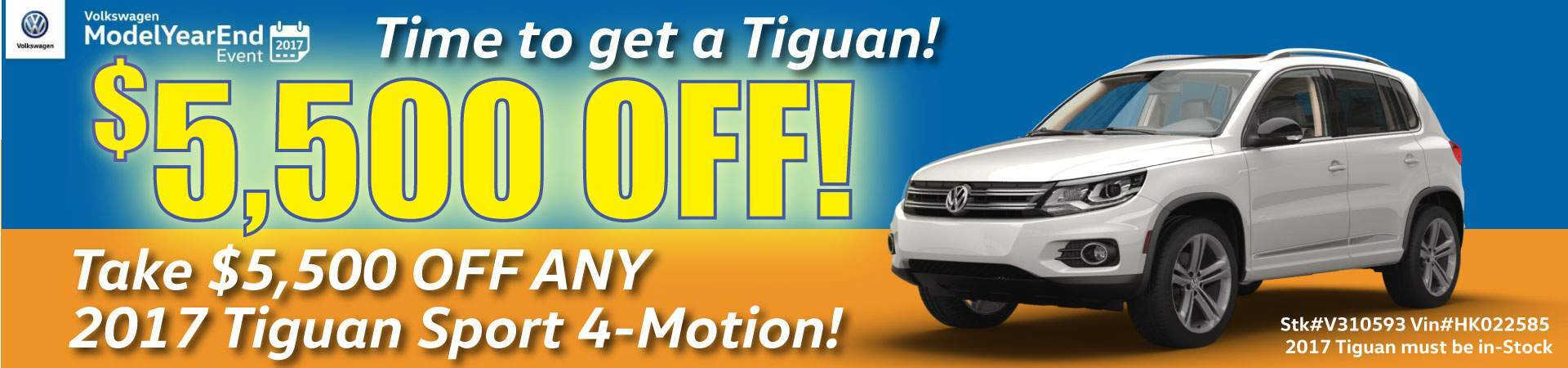 $5,500 OFF ANY IN-STOCK 2017 VW TIGUAN SPORT 4-MOTION TILL JULY 31st 2017.
