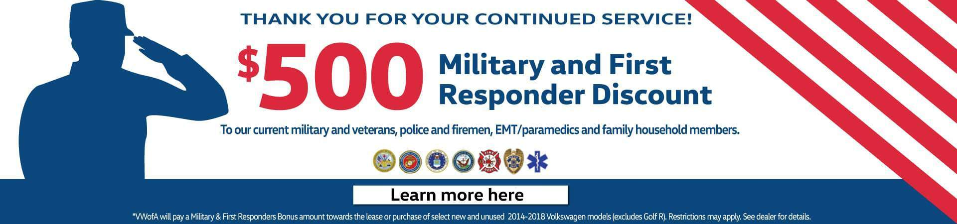 VW's Military & First Responder Bonus! Thank you for your service!