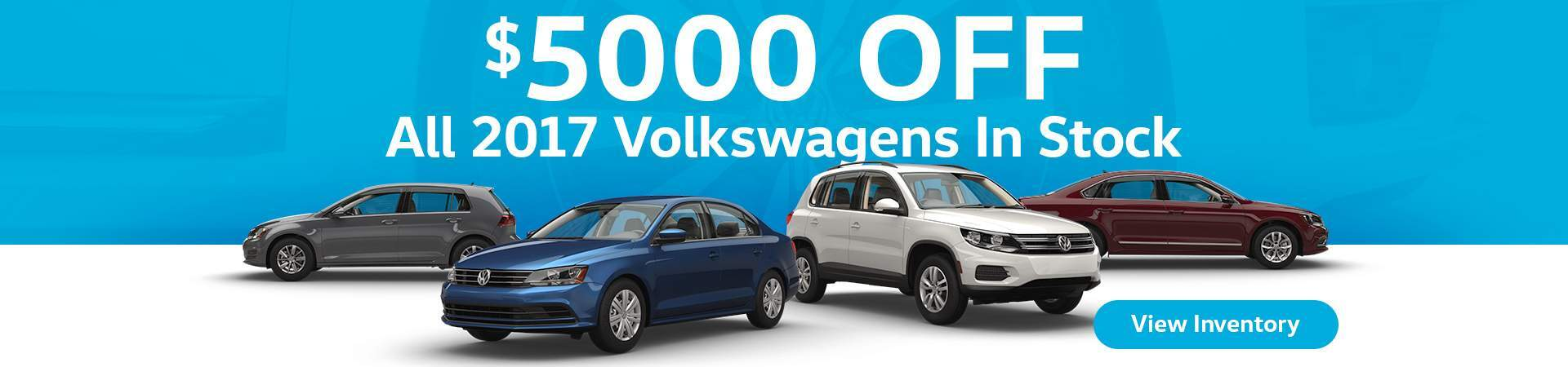 $5000 Off All 2017 VW In Stock