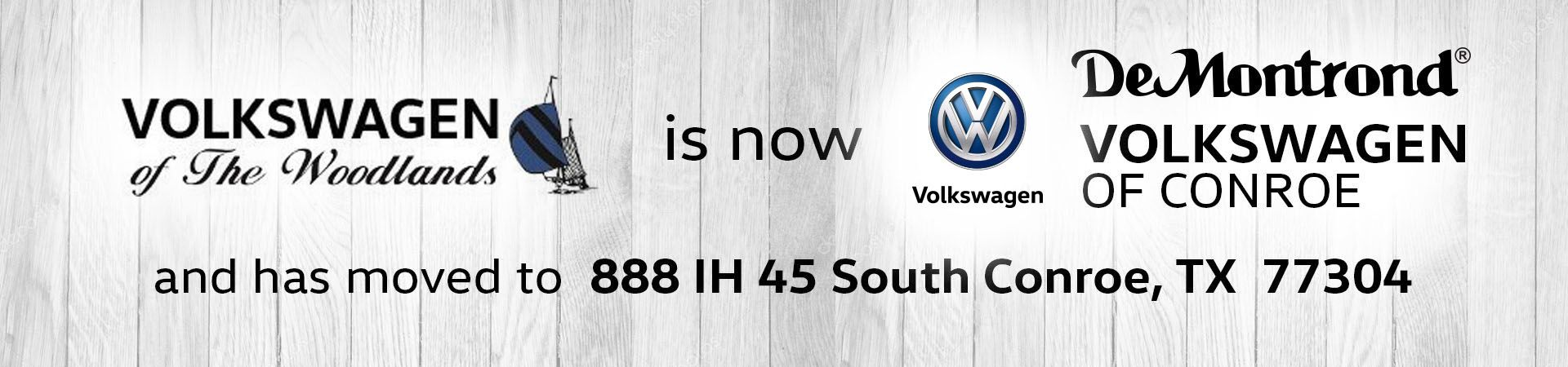 VW of the Woodlands has Moved