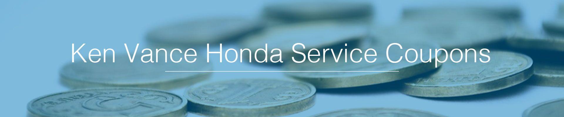 Ken Vance Honda Service Coupons