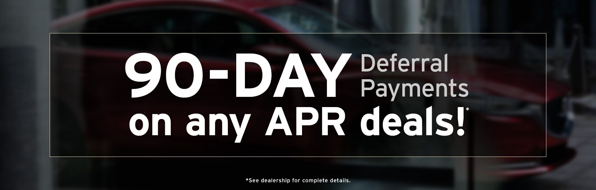90-Day Deferral Payments