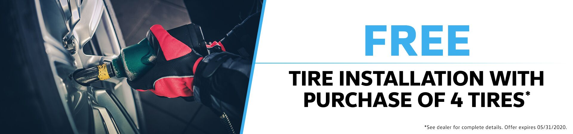 May - Free Tire Installation