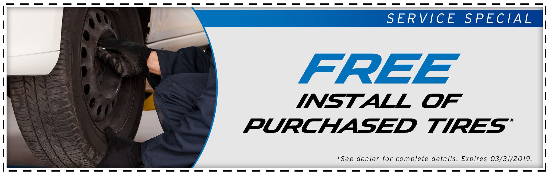 Free Install of Purcahse Tires